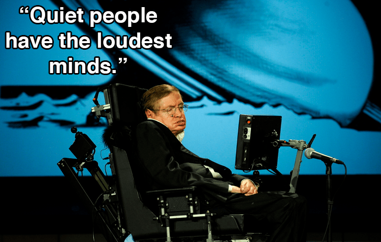 Stephen Hawking Quotes About Loud Minds