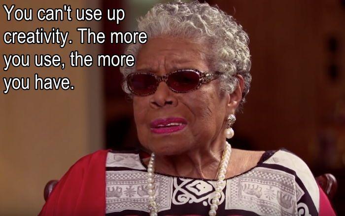 Maya Angelou Quotes Creativity Use