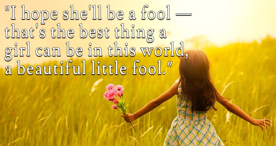 A Beautiful Little Fool Quote