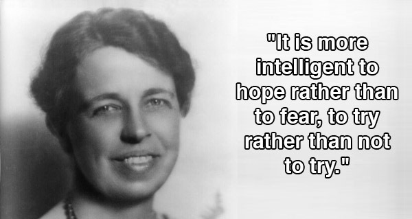 Famous Quotations By Eleanor: 21 Eleanor Roosevelt Quotes That Will Inspire You To Live