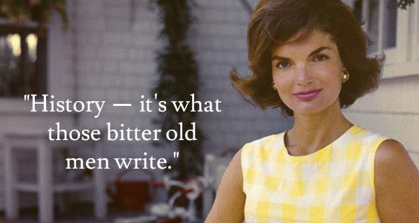 10 Jackie Kennedy Quotes That America Still Needs To Hear