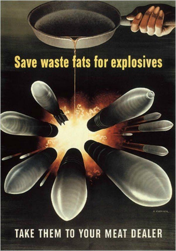 Save Waste Fats For Explosives