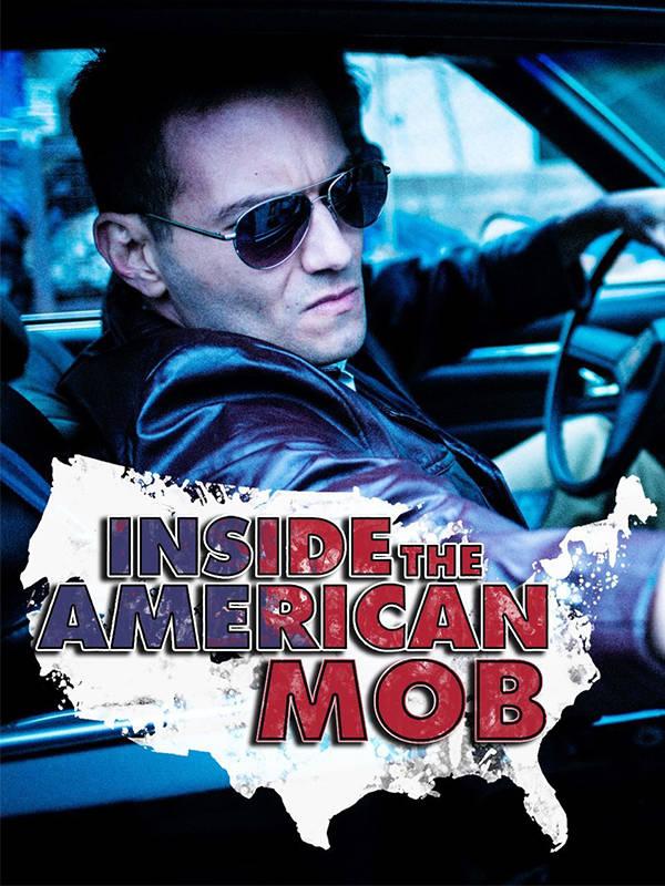 Inside American Mob
