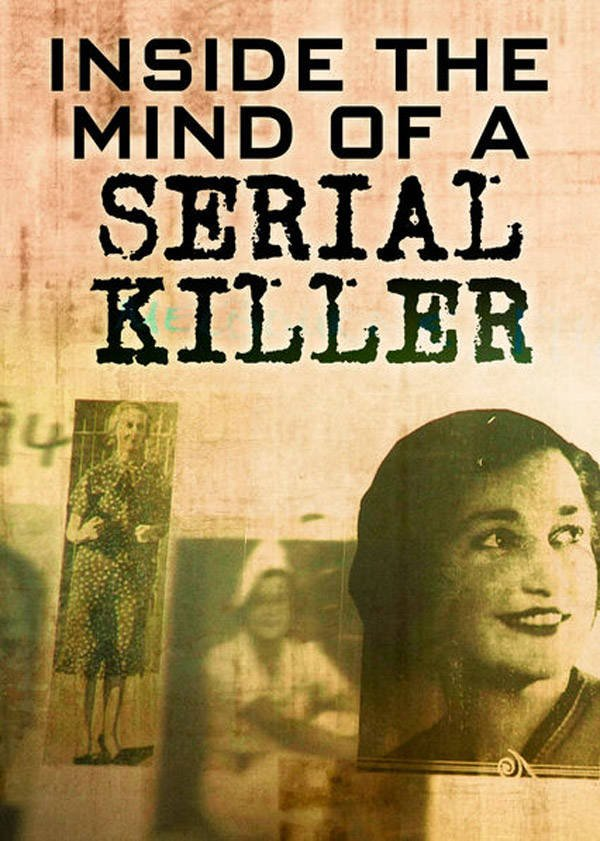 Mind Of A Serial Killer Documentary