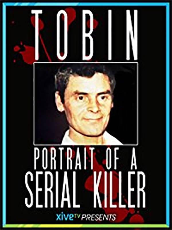 Tobin Serial Killer