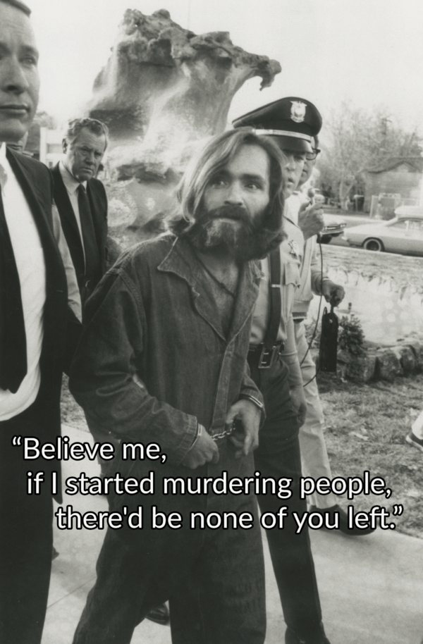 Charles Manson Quotes About Murdering People