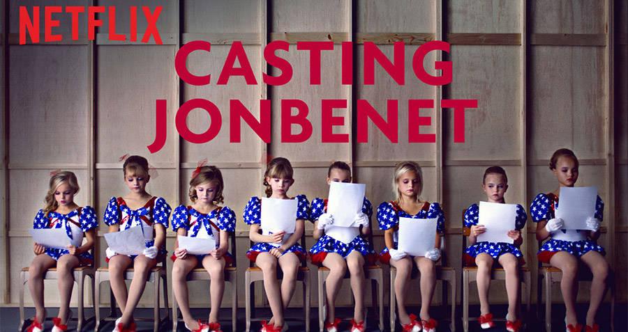 Casting JonBenet best Netflix documentaries