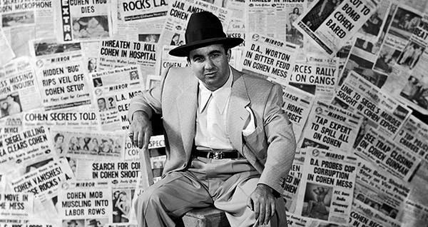 How Gangster Mickey Cohen Took Over Los Angeles
