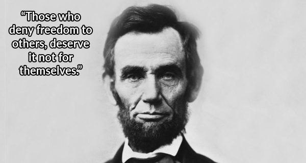 Abraham Lincoln Quotes 33 Abraham Lincoln Quotes That Still Ring True Today Abraham Lincoln Quotes