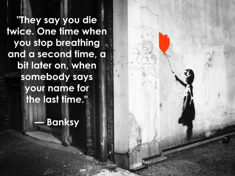 Banksy Inspirational Quotes About Death