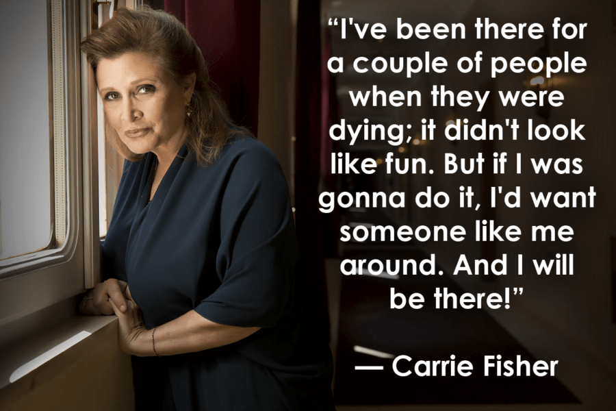 Carrie Fisher Inspirational Quotes About Death