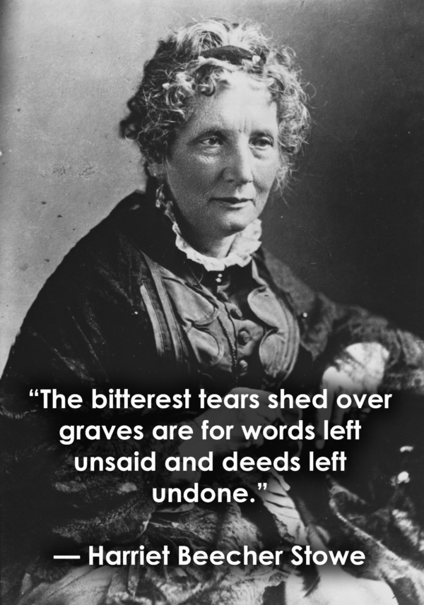 Harriet Beecher Stowe Powerful Quotes