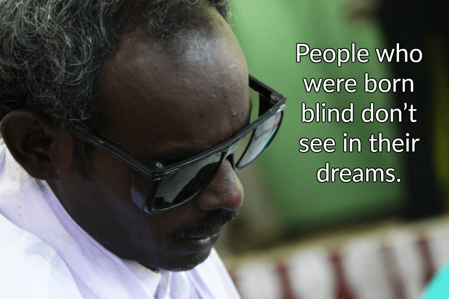 Blind People Dreams